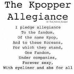 Kpopper allegiance..kekeke