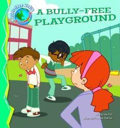 A Bully-Free Playground: Pamela Hall, Bob Ostrom: