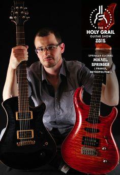 Exhibitor at the Holy Grail Guitar Show 2015: Mikaël Springer, Springer Guitars, France, Metropolitan. http://www.springerguitars.com, https://www.faceboork.com/springerguitars, http://holygrailguitarshow.com/exhibitors/springer-guitars/