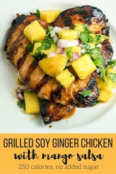 Grilled Soy Ginger Chicken with Mango Salsa