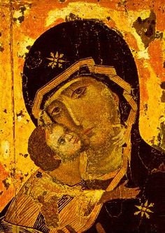 The Virgin of Vladimir ,12th Century. One of the earliest icons in Russia, presented to Grand Duke Yury of Kiev by the Greek Patriarch Luke Chrysoberges of Constantinople.