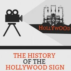 The History Of The Hollywood Sign  http://mentalitch.com/the-history-of-the-hollywood-sign/