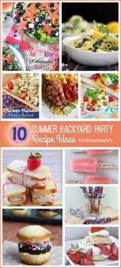 10 Summer Backyard Party Recipe Ideas #MondayFundayParty