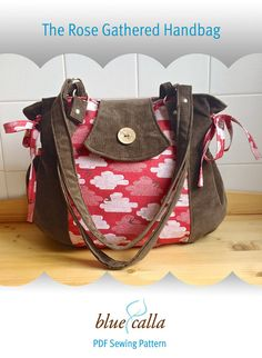NEW The Rose Gathered Handbag  PDF Sewing by BlueCallaPatterns (to purchase pattern)