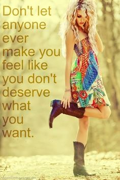 Dont let anyone ever make you feel life quotes quotes positive quotes quote life quote inspirational quotes