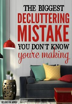 Stop making this decluttering mistake! It's making it harder to get rid of things and causing you to keep more than you should.