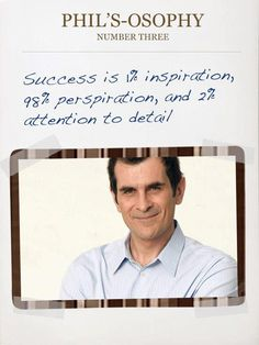 Phil's-Osophy #modernfamily #modernfamilyquotes