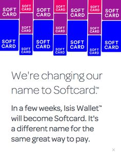 Isis mobile wallet changes name to Softcard   ZDNet