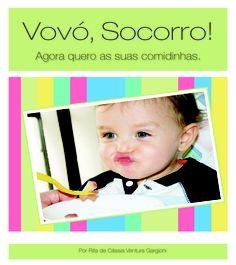 """Hoje no blog: http://www.lojinhadakel.com.br/ dica do livro """"Vovó, Socorro"""", ótimo para as mamães que estão nessa fase de """"papinhas"""" e comidinhas próprias para os bebês e também uma ótima dica para presentear as amigas que não é muito """"jeitosa"""" na cozinha... rsrsrsrsrsrs"""