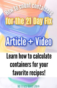 Learning how to calculate container counts for the 21 Day Fix can seem very intimidating at first, but counting containers for the Portion Fix is easy! 21 Day Fix Fixate, 21 Day Fix Meal Plan, 21 Day Fix Desserts, Fun Desserts, Healthy Desserts, Dessert Recipes, Beachbody Meal Plan, Happy Hour Food, Recipe 21