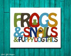 Frogs and Snails and Puppy Dog Tails...That's what little BOYS of made of. Nursery Wall Art. Baby Boy Decor.