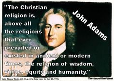 John Adams - The Story of Liberty - Pinsit Founding Fathers Quotes, Father Quotes, John Adams Quotes, Psalm 11, Christian Religions, American Freedom, Word Pictures, Political Views, Great Quotes