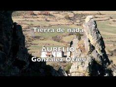 ▶ Tierra de nada, de Aurelio González Ovies - YouTube