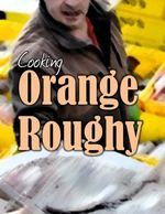 How do you cook your orange roughy?