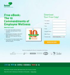 "Keas Employee Wellness Landing Page - Has a ""feel good"" vibe, web form needs encapsulation for form to stand out, headline wraps too much, too many form fields for an ebook."