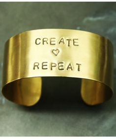 Create Love Repeat Cuff