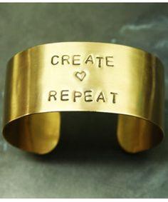 Create Love Repeat Cuff