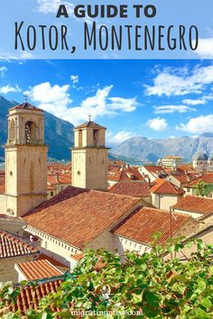 A Guide to Everything You Need to Know About Kotor, Montenegro. Kotor Guide. Montenegro Guide. Top Things to Do in Montenegro. Best Things to See in Kotor. Top Things to Do in Kotor. Best Places in Montenegro. #kotor #montenegro
