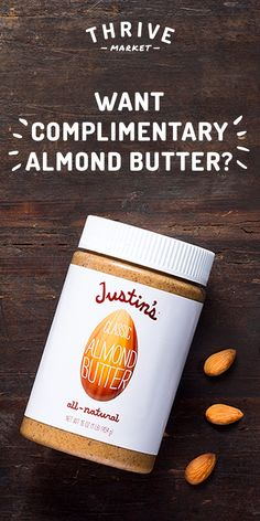 Want all-natural, incredibly delicious and healthy almond butter? Enjoy your FREE jar today at Thrive Market! On a mission to make healthy living easy and affordable for everyone, Thrive Market offers premium, organic foods and healthy products up to 50% off every day with delivery right to your door. Get your FREE almond butter today while supplies last, and start saving!
