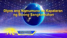 Diyos ang Namumuno sa Kapalaran ng Buong Sangkatauhan (Mga Sipi, Entabla... Christian Movies, My Salvation, Tagalog, Worship Songs, Memories, God, Videos, Music, Youtube