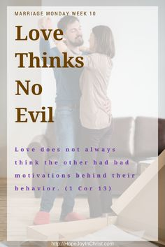 Love thinks no evil. For marriage.