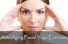 5 exercices de yoga pour le visage et dites adieu aux rides…!!!