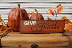 Give Thanks Wood Sign, Fall Wood Sign,Thanksgiving Sign, Fall Decor, Hanging…