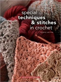 Amazon.fr - Special Techniques & Stitches in Crochet - Judy Crow - Livres