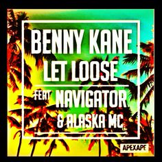 Big Choon *out now* 'LET LOOSE' by Benny Kane ft. Navigator & Alaska MC. Please share if you feel the vibe! Remixes & Video coming soon on ODT Muzik.