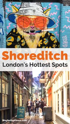 Shoreditch is London's coolest neighborhood. Get the complete guide and explore these 19 things to do in Shoreditch including street art, markets, pubs and street food. #London #Travel East End London | Boxpark | Brick Lane graffiti | London murals | Hipster England | What to eat in Shoreditch