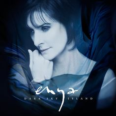 Enya Dark sky island. Echoes in rain is my favourite so far ! Love Enya her music and lyrics are so unique there is no one like her...