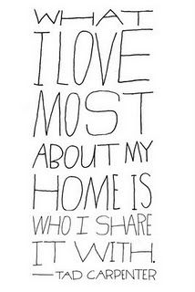 What I love most about my home... Tad Carpenter - quote - design