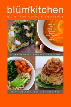 Co-author of BlumKitchen Nutrition Guide and Cookbook