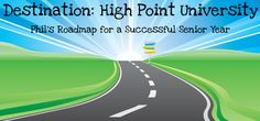 Phil's Roadmap for a Successful Senior Year Get Me 2 The Point   High Point University   High Point, NC