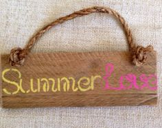 SALE Summer Love reclaimed wood sign with rope handle