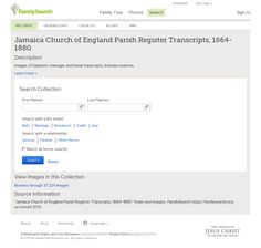 JAMAICA Church of England Parish Register Transcripts, 1664-1880 'https://familysearch.org/search/collection/1827268'