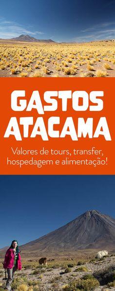 Quanto custa Atacama: gastos hospedagem, tours, alimentação em 7 dias de viagem!