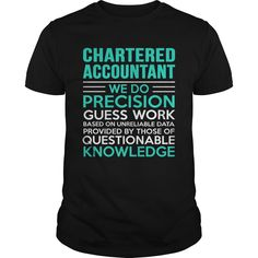 Chartered Accountant We Do Precision Guess Work Knowledge T-Shirt, Hoodie Chartered Accountant