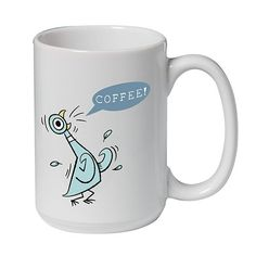 Don't let the Pigeon drink coffee!