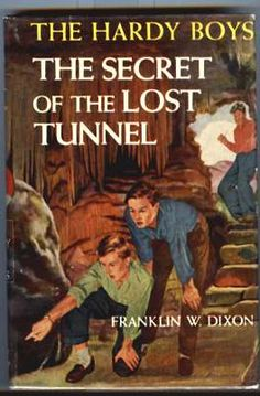THE HARDY BOYS - THE SECRET OF THE LOST TUNNEL - DIXON, FRANKLIN W.