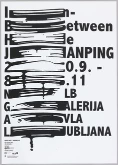 """Poster reads, """"In Between He Jianping 20.9 - 8.11 NLB Galerija Avla Lubljana.""""  There is a long caligraphic line between the first and the second letters of each word."""
