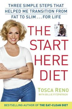 The Start Here Diet by Tosca Reno,Billie Fitzpatrick, Click to Start Reading eBook, With her Eat-Clean Diet, Tosca Reno went from being overwhelmed and overweight to modeling a bikini,