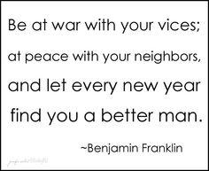 better man... benjamin franklin quote