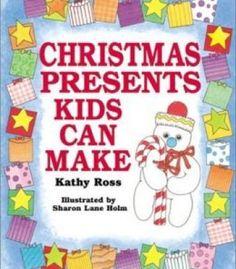 Christmas Presents Kids Can Make PDF