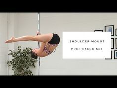 Shoulder Mount Prep Exercises - PoleFreaks Pole Dance & Fitness Community