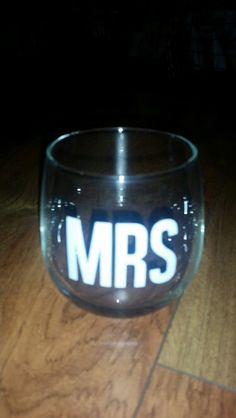 MRS stemless wine glass. Simple. Silhouette Cameo Vinyl Craft Project