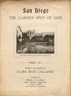 San Diego, the Garden Spot of God.  Vince Meades Sheet Music Collection.