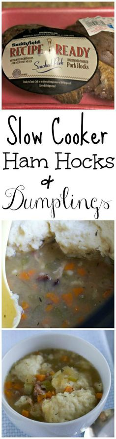 Slow Cooker Ham Hocks and Dumplings! So good!