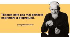 """""""Tăcerea este cea mai perfectă exprimare a disprețului. George Bernard Shaw, Italian Quotes, Future Tattoos, Spiritual Quotes, Qoutes, Spirituality, Facts, Thoughts, Humor"""