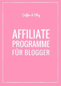 COFFEE & BLOG: Geld verdienen mit dem Blog - Affiliate Programme für Blogger